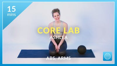 Core Lab: Abs and Arms with Ashlea by Physique 57