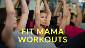 Fit Mama Workouts by Physique 57