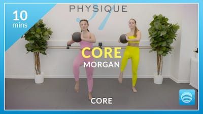 10 minute Core with Morgan by Physique 57