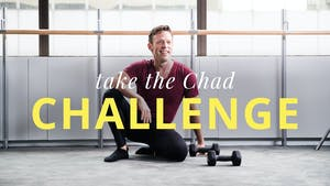 Take the Chad Challenge by Physique 57
