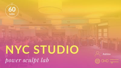 NYC Studio: Power Sculpt Lab with Ashlea November 20th by Physique 57