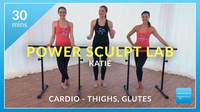 Lose 10 in 10 Power Sculpt Lab: Cardio Sculpt with Katie (Glutes and Thighs) by Physique 57