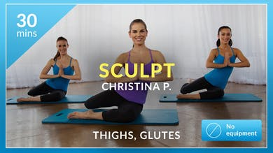 Sculpt: Thighs and Glutes with Christina P by Physique 57
