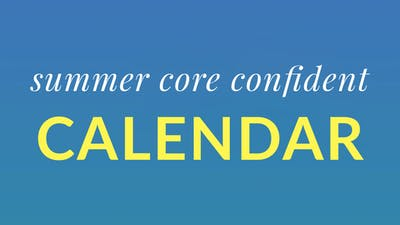 Summer Core Confident Calendar by Physique 57