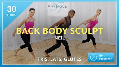 Back Body Sculpt: Tris, Lats, and Glutes with Neil by Physique 57
