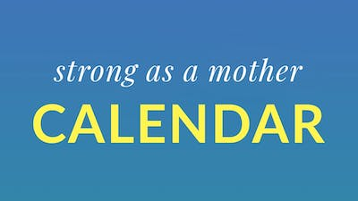 Strong as a Mother Calendar by Physique 57