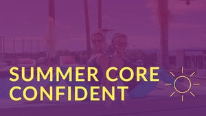 Summer Core Confident by Physique 57