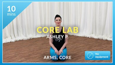 Core Lab: Arms and Abs with Ashley P by Physique 57
