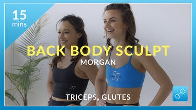 Back Body Sculpt: Tri's and Glutes Burner with Morgan by Physique 57