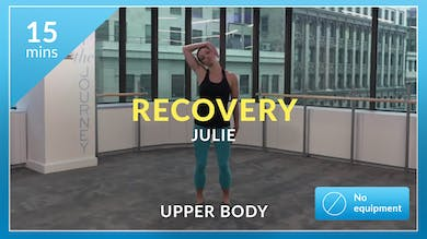 Recovery: Upper Body Stretch with Julie by Physique 57