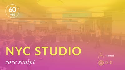 NYC Studio: Core Sculpt with Jarred September 16th by Physique 57