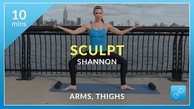 Sculpt: Arms and Thighs with Shannon by Physique 57