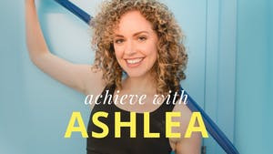 Achieve with Ashlea by Physique 57