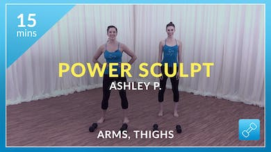 Power Sculpt: Arms and Thighs with Ashley P. by Physique 57