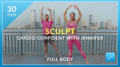 Sculpt: Cardio Confident with Jennifer by Physique 57