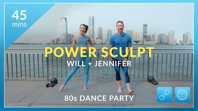 Power Sculpt: 80's Dance Party with Will & Jennifer by Physique 57