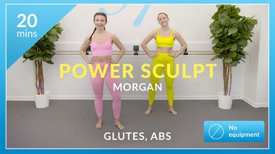 Power Sculpt: Glutes and Abs with Morgan by Physique 57
