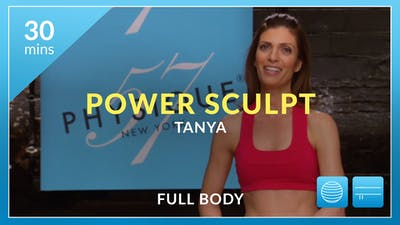 Power Sculpt: Full Body with Tanya by Physique 57
