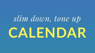 Slim Down, Tone Up Calendar by Physique 57