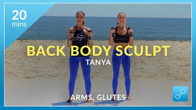 Back Body Sculpt: Arms and Glutes with Tanya by Physique 57