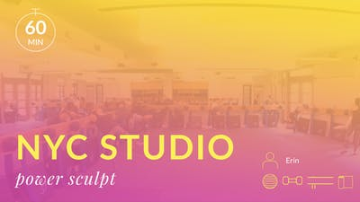 NYC Studio: Power Sculpt with Erin June 13th by Physique 57