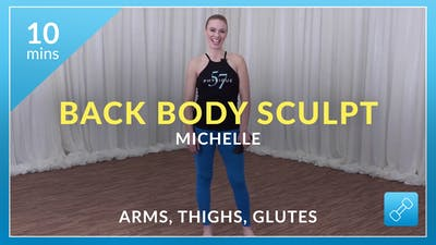 Back Body Sculpt: Arms, Thighs and Glutes with Michelle by Physique 57