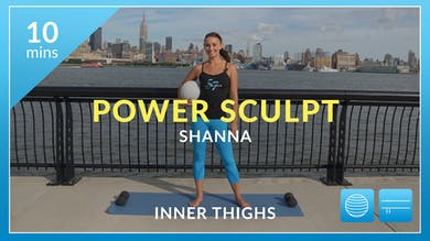 Power Sculpt: Inner Thighs with Shanna by Physique 57