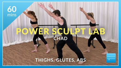 Power Sculpt Lab: Thighs, Glutes and Abs with Chad by Physique 57
