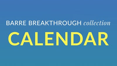 Barre Breakthrough Calendar by Physique 57