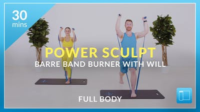 Power Sculpt: Barre Band Burner with Will by Physique 57
