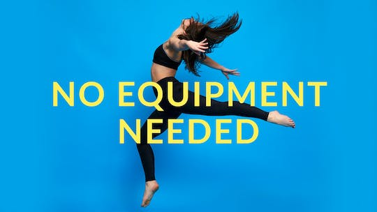 No Equipment Needed by Physique 57