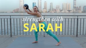 Strengthen with Sarah by Physique 57