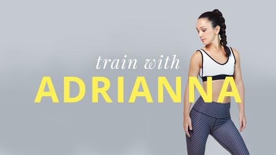 Train With Adrianna by Physique 57