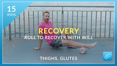 Recovery: Roll to Recover with Will by Physique 57
