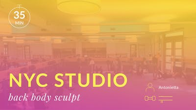 NYC Studio: Back Body Sculpt with Antonietta October 11th by Physique 57