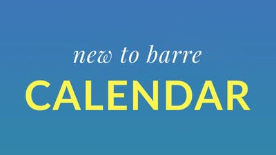 New to Barre Calendar by Physique 57