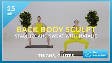Back Body Sculpt: Stabilize & Sweat with Natalie by Physique 57
