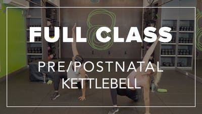 Pre/Postnatal Class with Kendall | Total Body Kettlebell by Fhitting Room