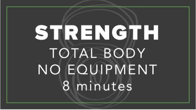 Strength | Total Body No Equipment | 8 Minutes by Fhitting Room