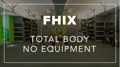 FHIX (Finisher) with Tara | Total Body No Equipment by Fhitting Room