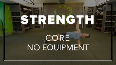 Strength with Ben | Core No Equipment by Fhitting Room