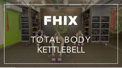 FHIX (Finisher) with Kendall | Total Body Kettlebell by Fhitting Room