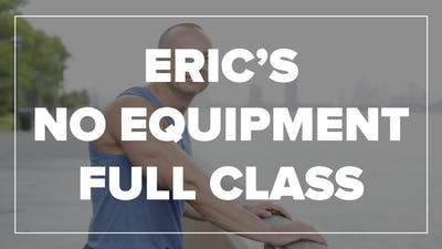 Eric's No Equipment Full Class by Fhitting Room