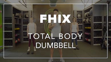 FHIX (Finisher) with BLD | Total Body Dumbbell by Fhitting Room