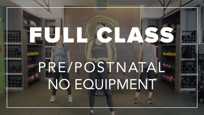 Pre/Postnatal Class with Riley | No Equipment by Fhitting Room