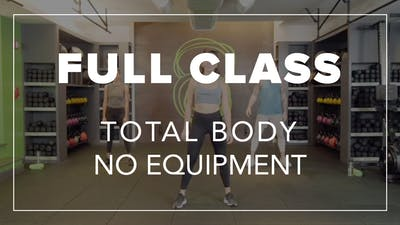 Full Class with Riley | Total Body No Equipment by Fhitting Room