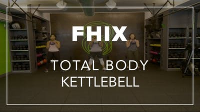 FHIX (Finisher) with Dennys | Total Body Kettlebell by Fhitting Room