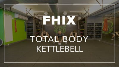 FHIX (Finisher) with Farouk | Total Body Kettlebell by Fhitting Room