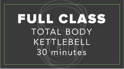 Full Class | Total Body Kettlebell | 30 Minutes by Fhitting Room