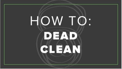 How To: Dead Clean by Fhitting Room